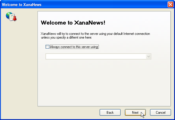 Welcome to XanaNews - Wahl der Internetverbindung